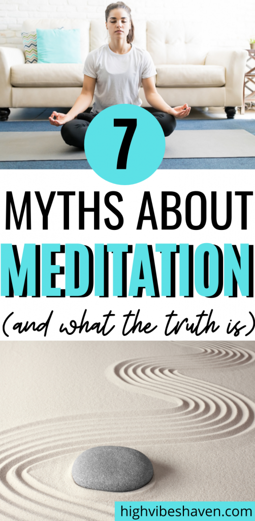 7 Myths About Meditation And What The Truth Is