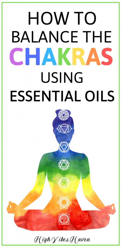 How to Balance Your Chakras With Essential Oils