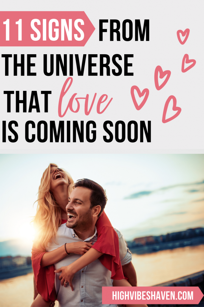 11 Signs From the Universe That Love is Coming Soon
