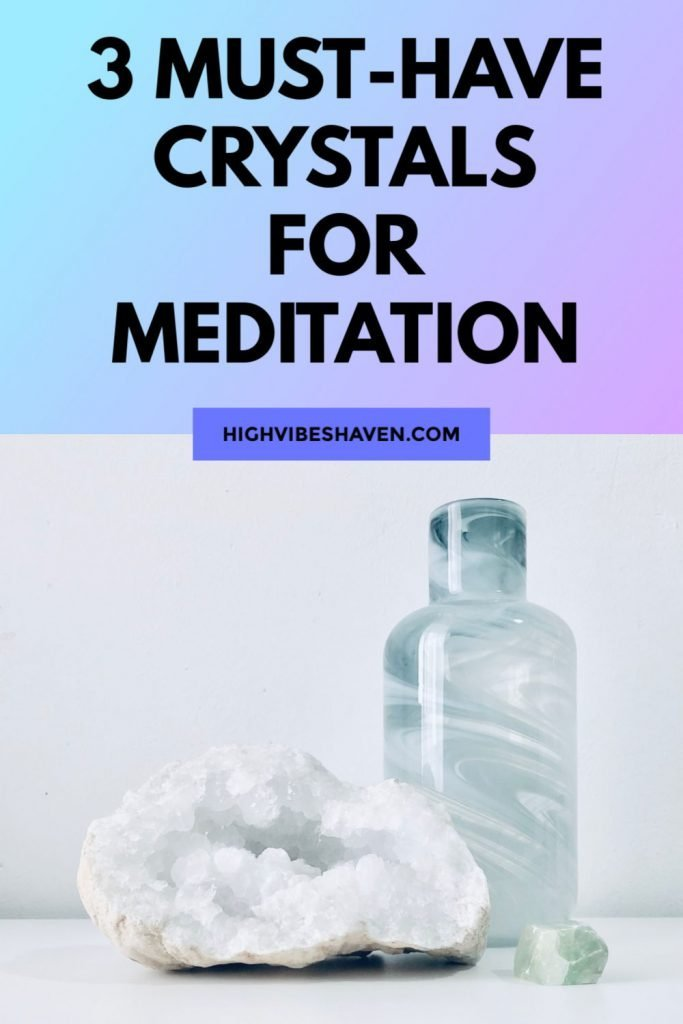 3 Must Have Crystals for Meditation