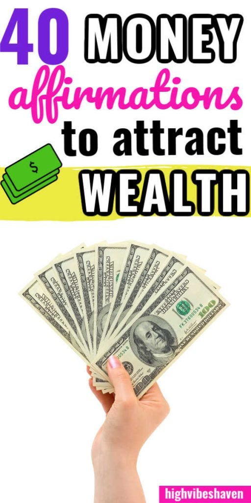 40 Money Affirmations to Attract Wealth