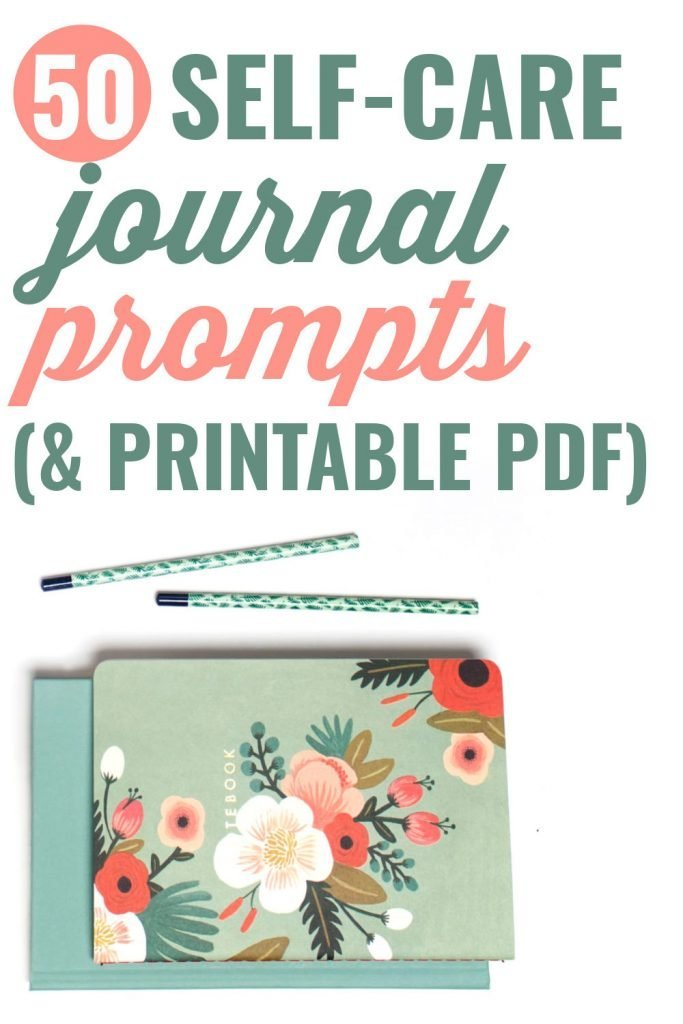 50 Self-Care Journal Prompts + Free Printable PDF for those times your mind is drawing a blank #selfcare