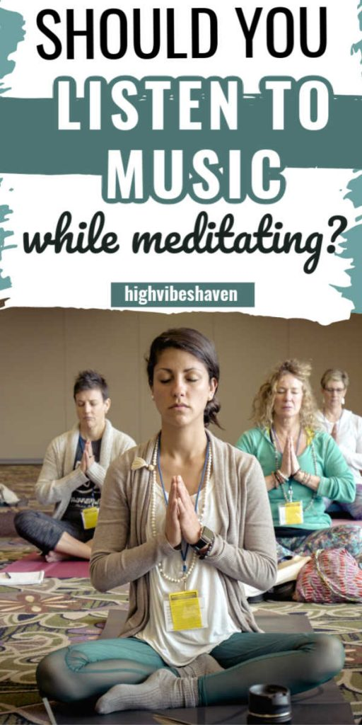 Should You Listen to Music While Meditating?