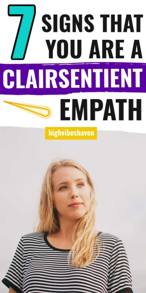 7 Signs That You Are a Clairsentient Empath