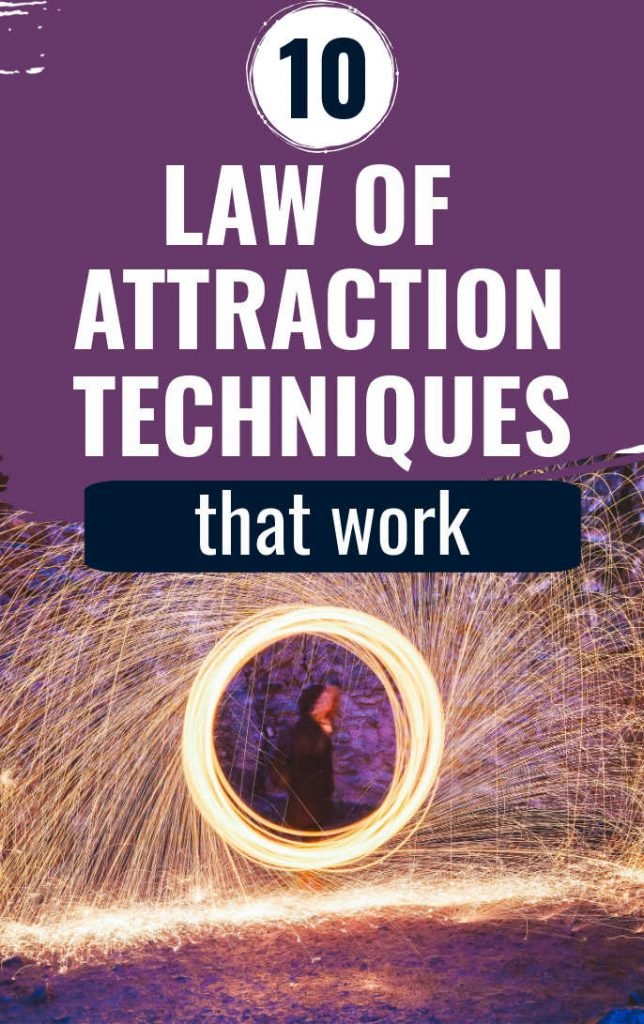 10 law of attraction techniques that work