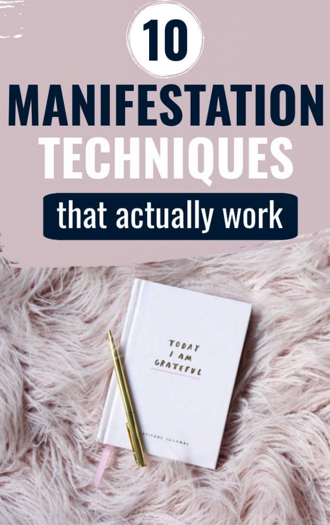 10 Manifestation Techniques That Actually Work