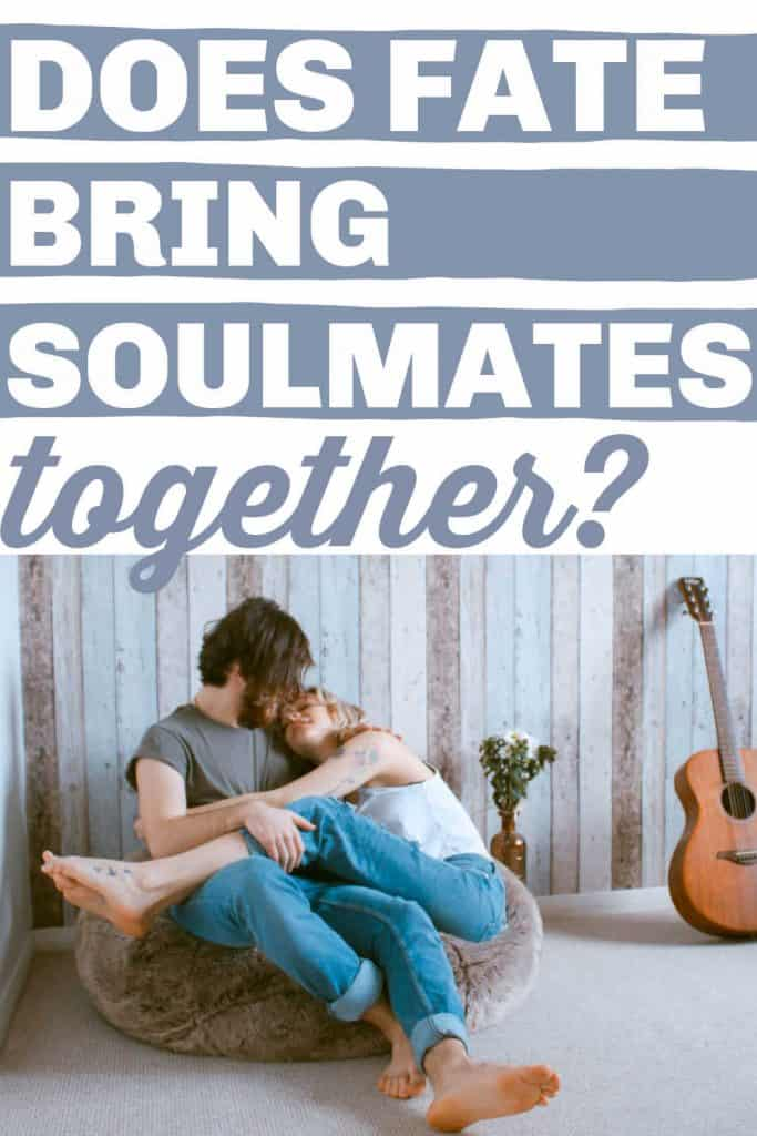 Does Fate Bring Soulmates Together?