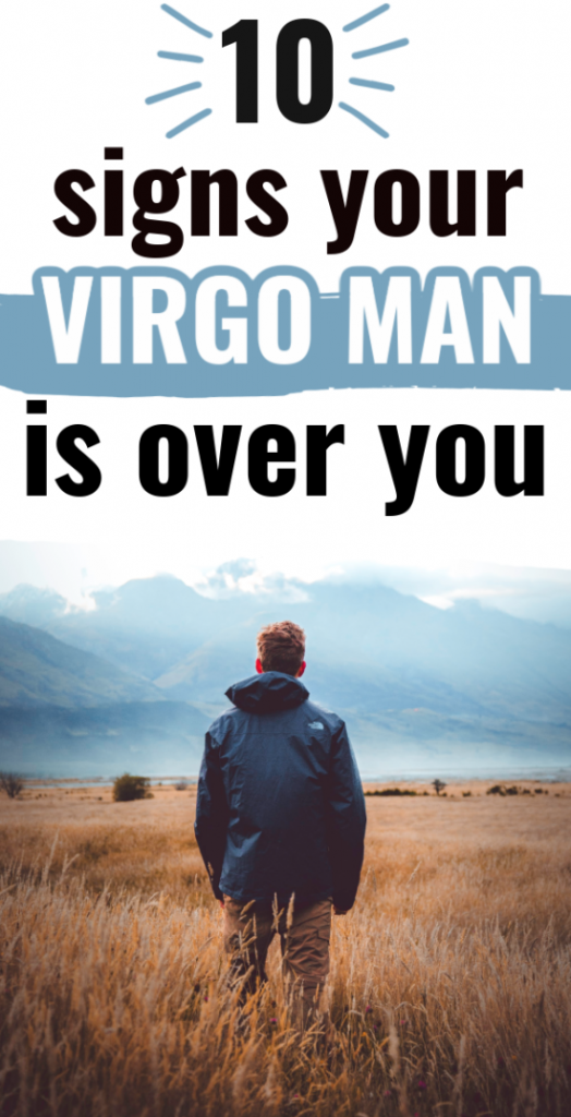 When a Virgo man is done with you - 10 signs it's over