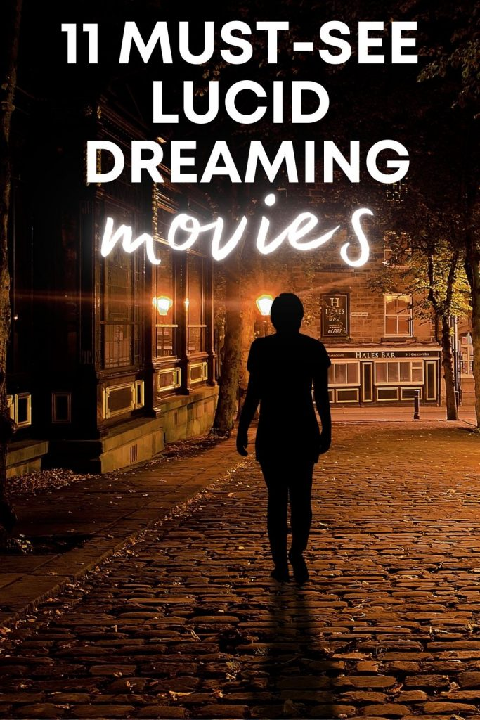 11 Must See Lucid Dreaming Movies