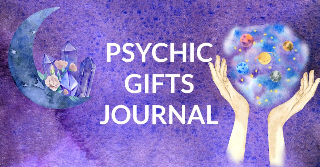 psychic gifts journal