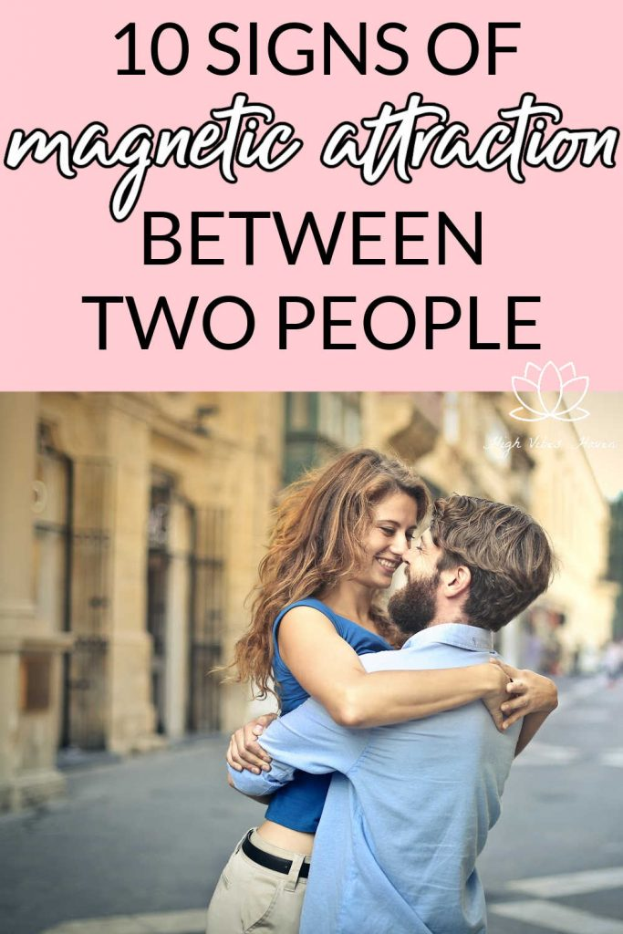 10 Signs of Magnetic Attraction Between Two People