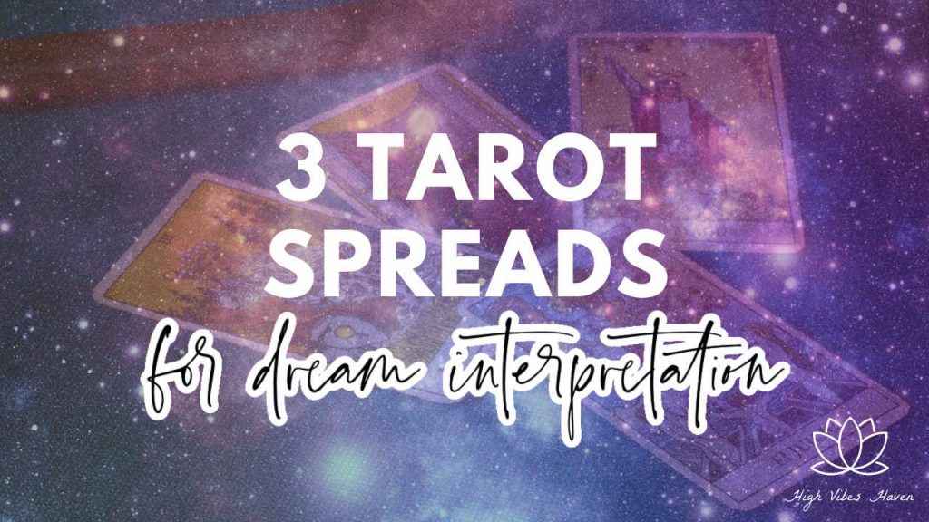3 tarot spreads for dream interpretation